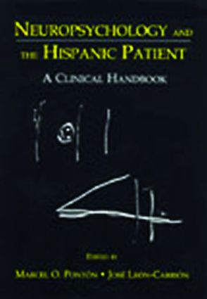 Neuropsychology and the Hispanic Patient: A Clinical Handbook (Paperback) book cover