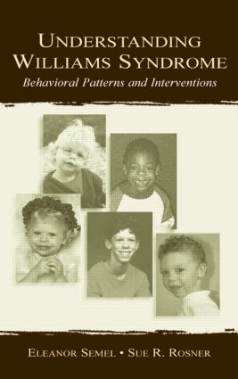 Understanding Williams Syndrome: Behavioral Patterns and Interventions, 1st Edition (Paperback) book cover