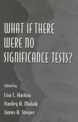What If There Were No Significance Tests? (e-Book) book cover