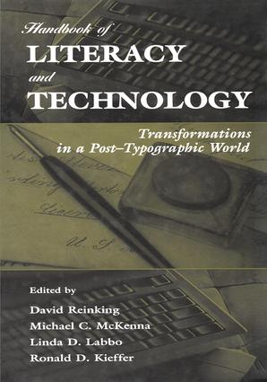 Handbook of Literacy and Technology: Transformations in A Post-typographic World book cover