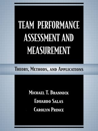 Team Performance Assessment and Measurement: Theory, Methods, and Applications (Paperback) book cover