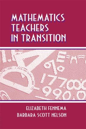 Mathematics Teachers in Transition book cover