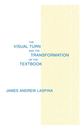 The Visual Turn and the Transformation of the Textbook