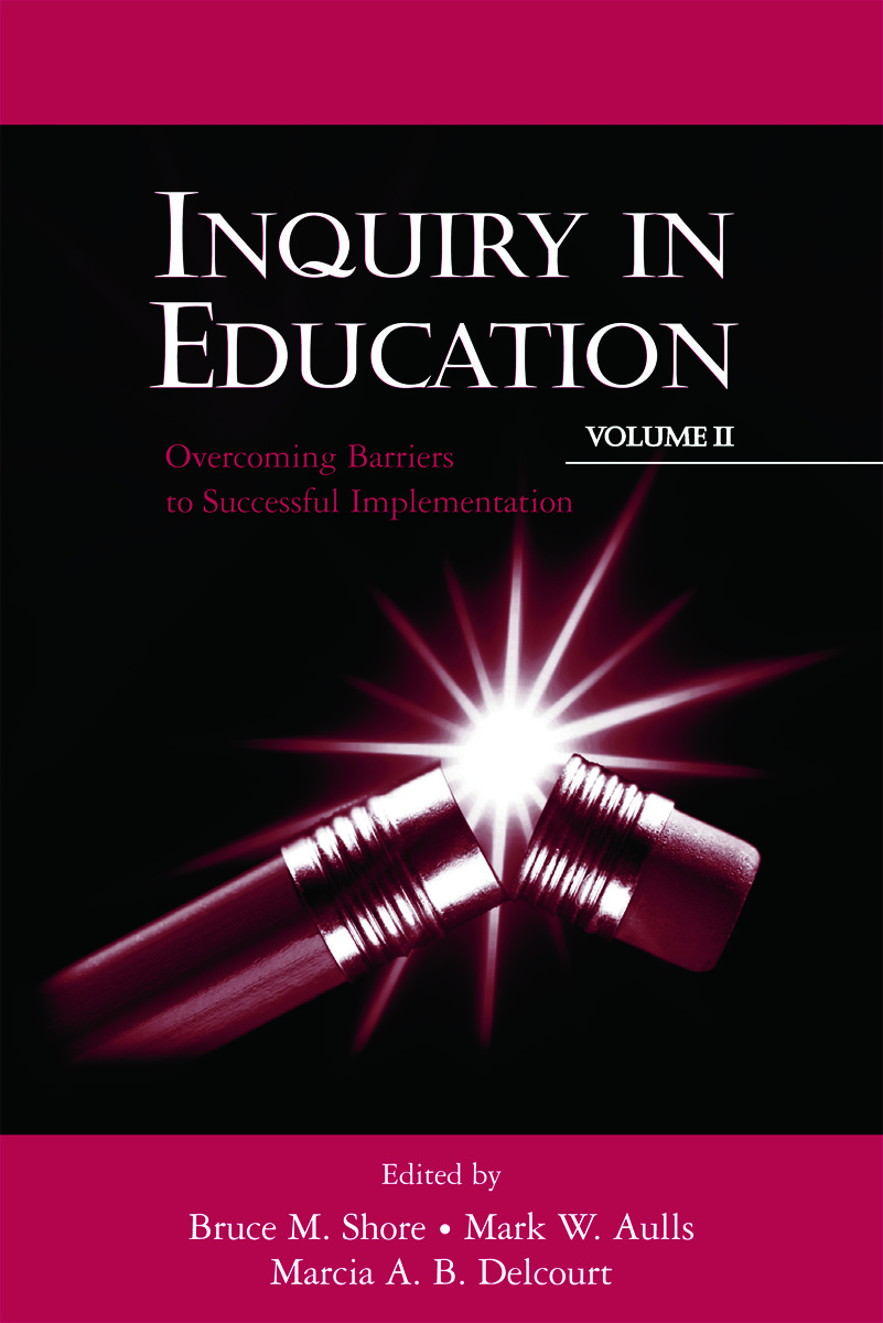 Inquiry in Education, Volume II: Overcoming Barriers to Successful Implementation (Paperback) book cover