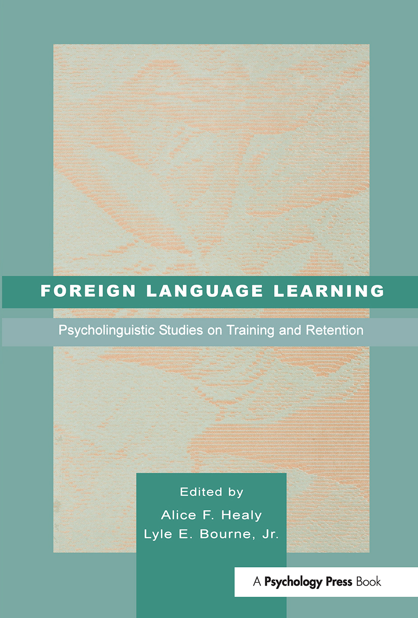 Foreign Language Learning: Psycholinguistic Studies on Training and Retention (Hardback) book cover