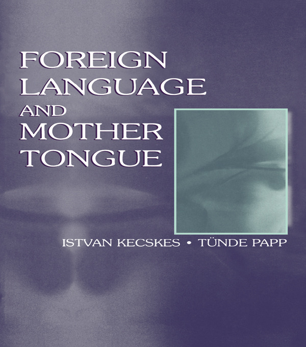 Foreign Language and Mother Tongue (Paperback) book cover