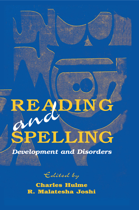 Reading and Spelling: Development and Disorders (Hardback) book cover