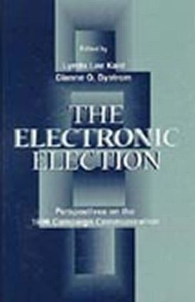 The Electronic Election: Perspectives on the 1996 Campaign Communication (Paperback) book cover