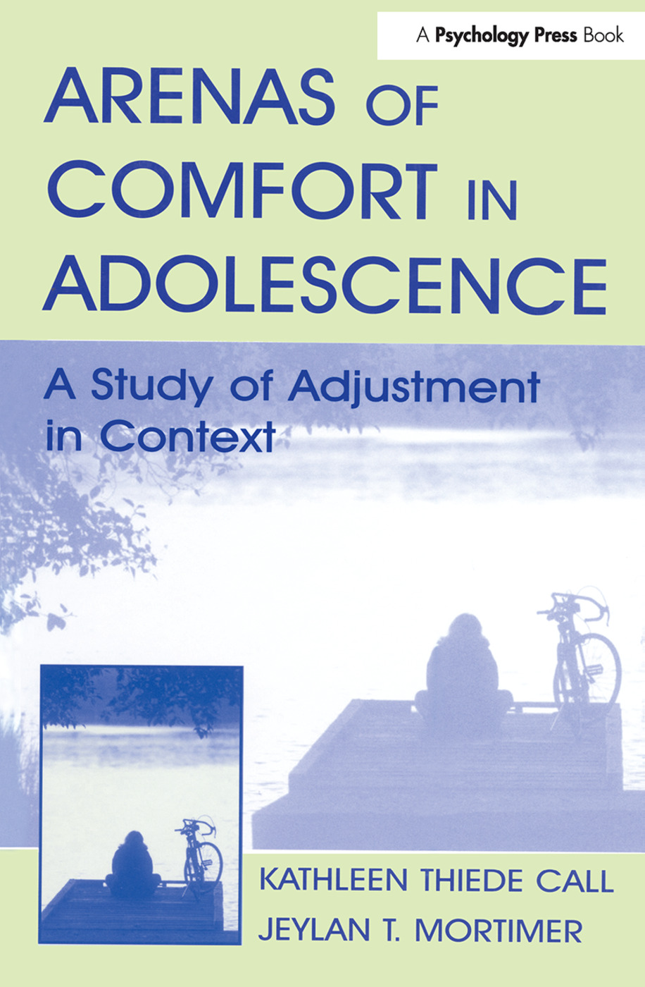 Arenas of Comfort in Adolescence: A Study of Adjustment in Context, 1st Edition (Hardback) book cover