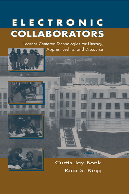Electronic Collaborators: Learner-centered Technologies for Literacy, Apprenticeship, and Discourse, 1st Edition (Paperback) book cover
