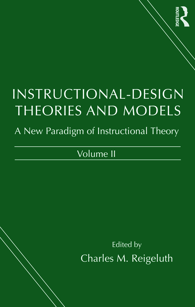 Instructional-design Theories and Models: A New Paradigm of Instructional Theory, Volume II, 1st Edition (Hardback) book cover
