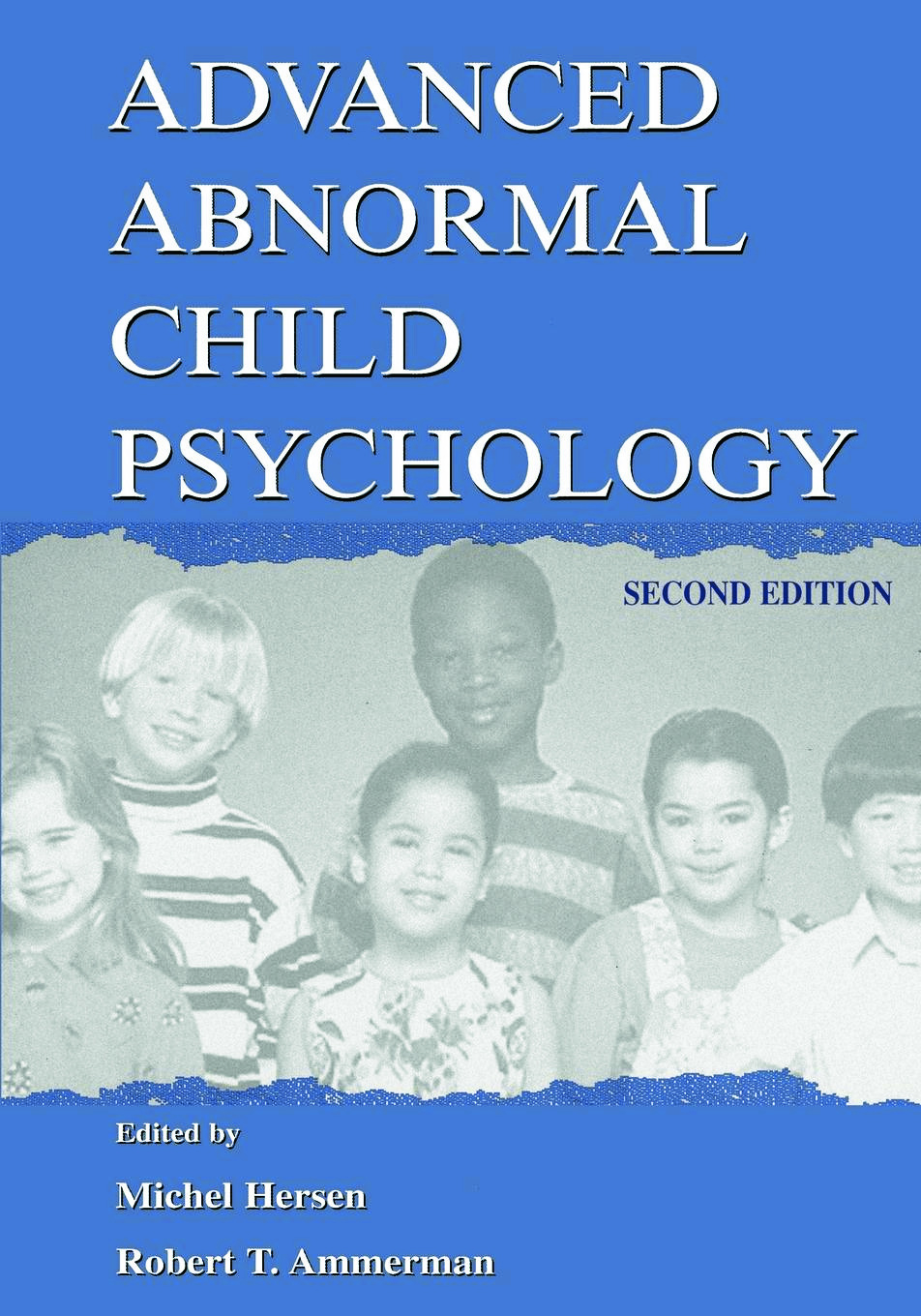 Advanced Abnormal Child Psychology: 2nd Edition (Paperback) book cover