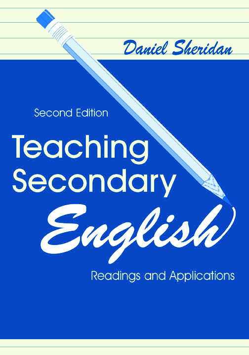 Teaching Secondary English: Readings and Applications, 2nd Edition (Paperback) book cover