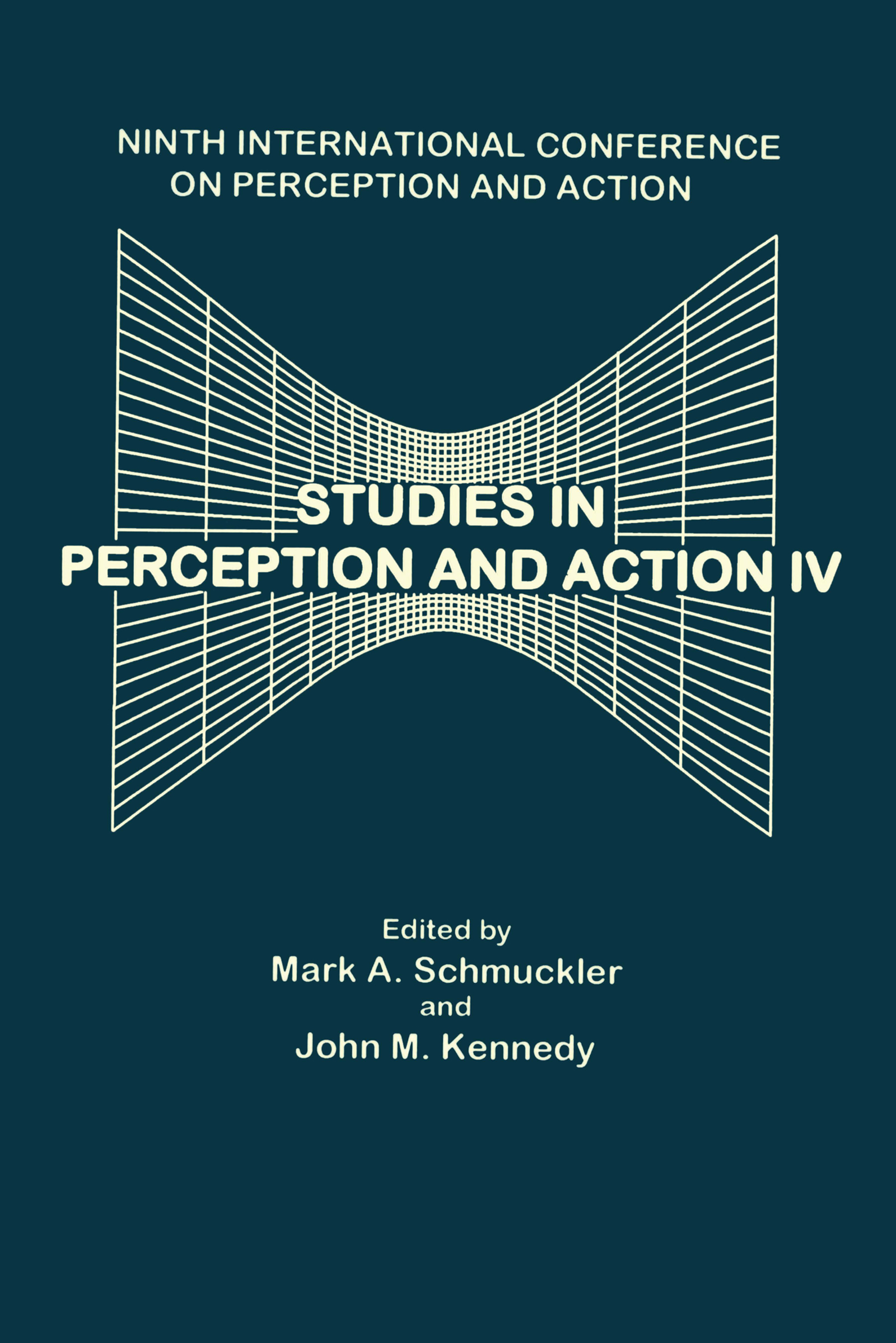 Studies in Perception and Action IV: Ninth Annual Conference on Perception and Action book cover