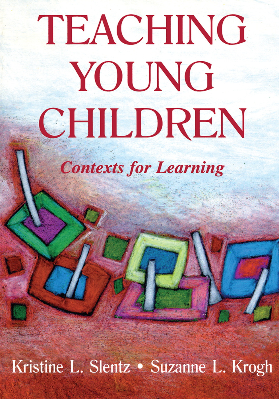 Teaching Young Children: Contexts for Learning (Paperback) book cover