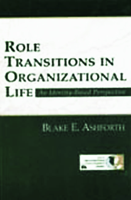 Role Transitions in Organizational Life: An Identity-based Perspective book cover