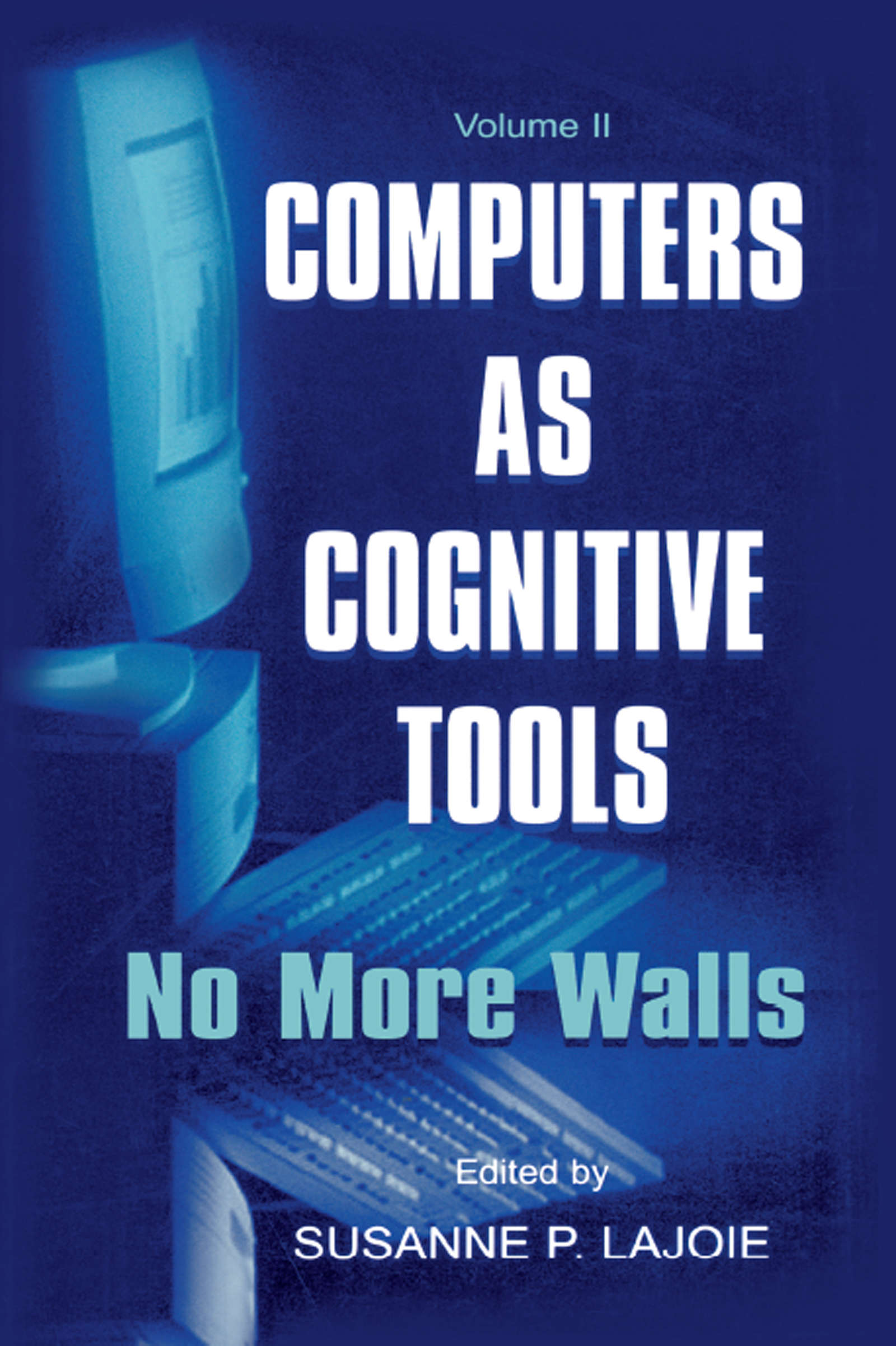 Computers As Cognitive Tools: Volume Ii, No More Walls, 1st Edition (Paperback) book cover