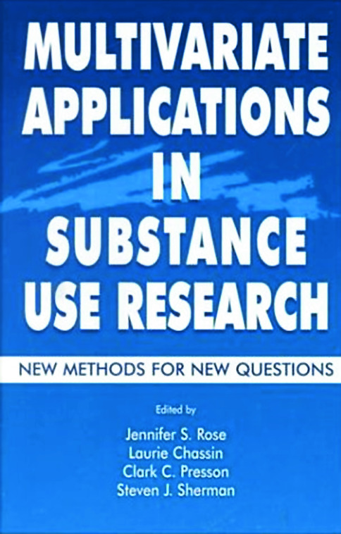 Multivariate Applications in Substance Use Research: New Methods for New Questions (Hardback) book cover