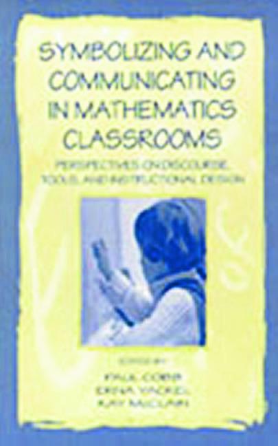 Symbolizing and Communicating in Mathematics Classrooms