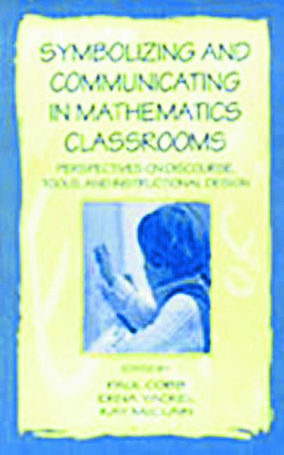 Symbolizing and Communicating in Mathematics Classrooms: Perspectives on Discourse, Tools, and Instructional Design (e-Book) book cover