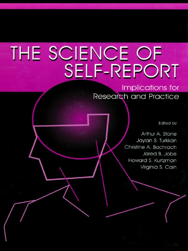 The Science of Self-report: Implications for Research and Practice (Paperback) book cover