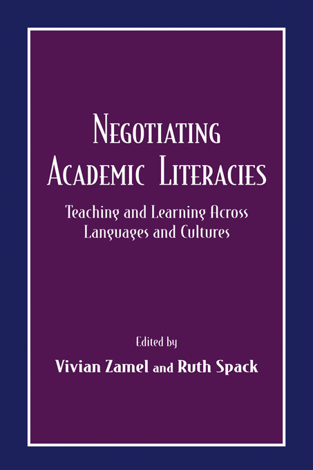 Negotiating Academic Literacies: Teaching and Learning Across Languages and Cultures, 1st Edition (Paperback) book cover