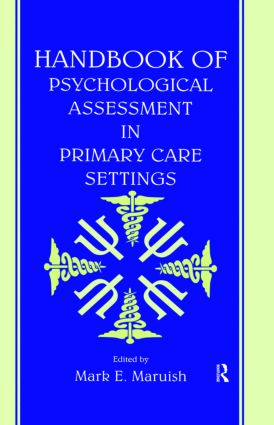 Handbook of Psychological Assessment in Primary Care Settings (Hardback) book cover