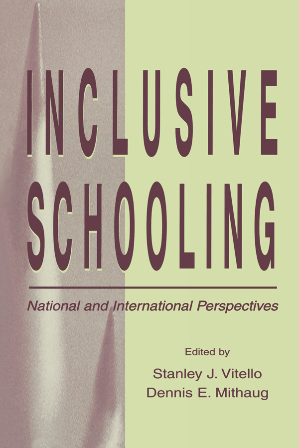 Inclusive Schooling: National and International Perspectives (Hardback) book cover