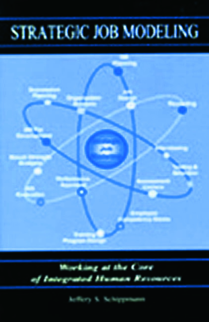 Strategic Job Modeling: Working at the Core of Integrated Human Resources, 1st Edition (Paperback) book cover