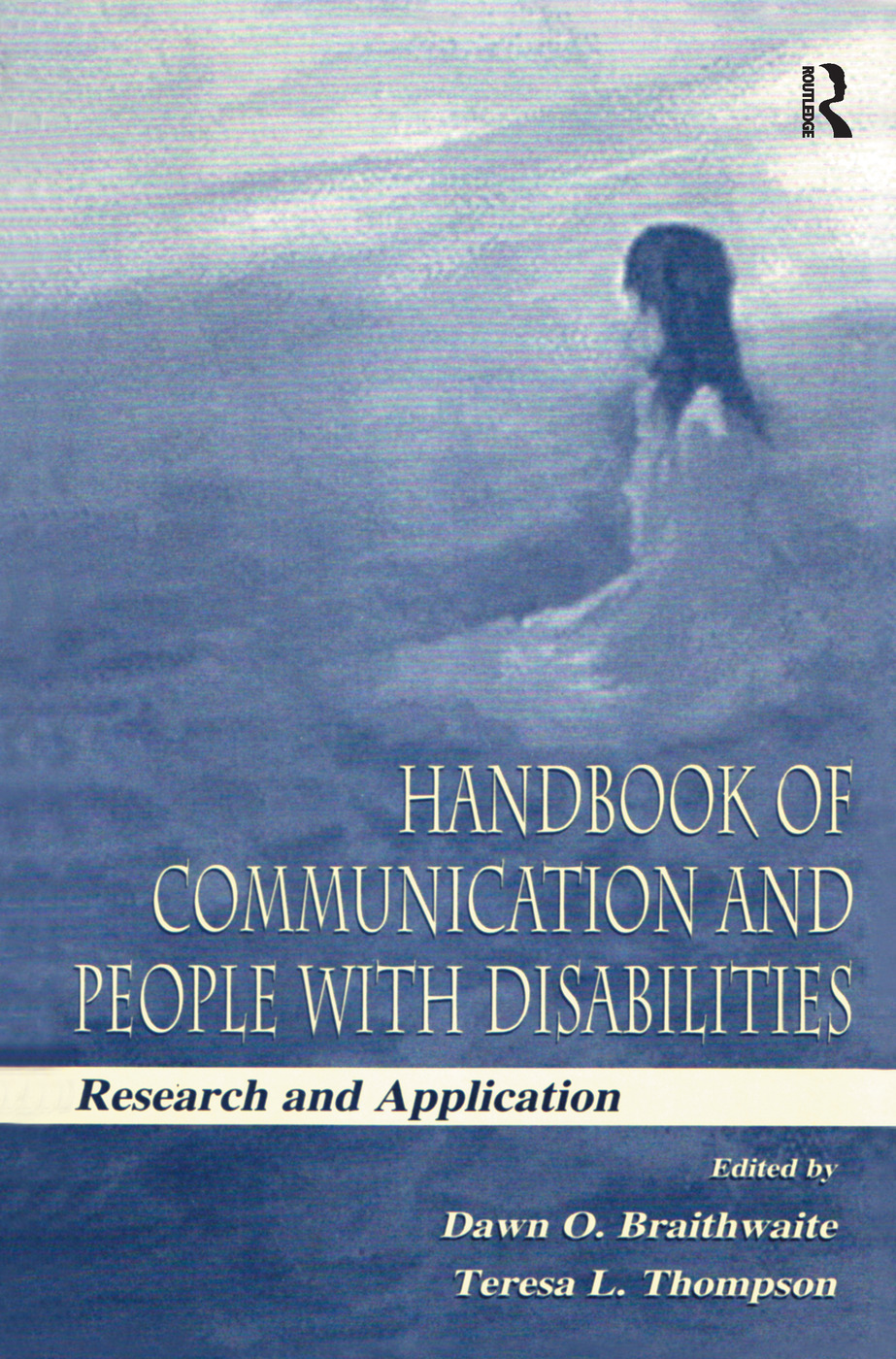 Handbook of Communication and People With Disabilities: Research and Application (Hardback) book cover