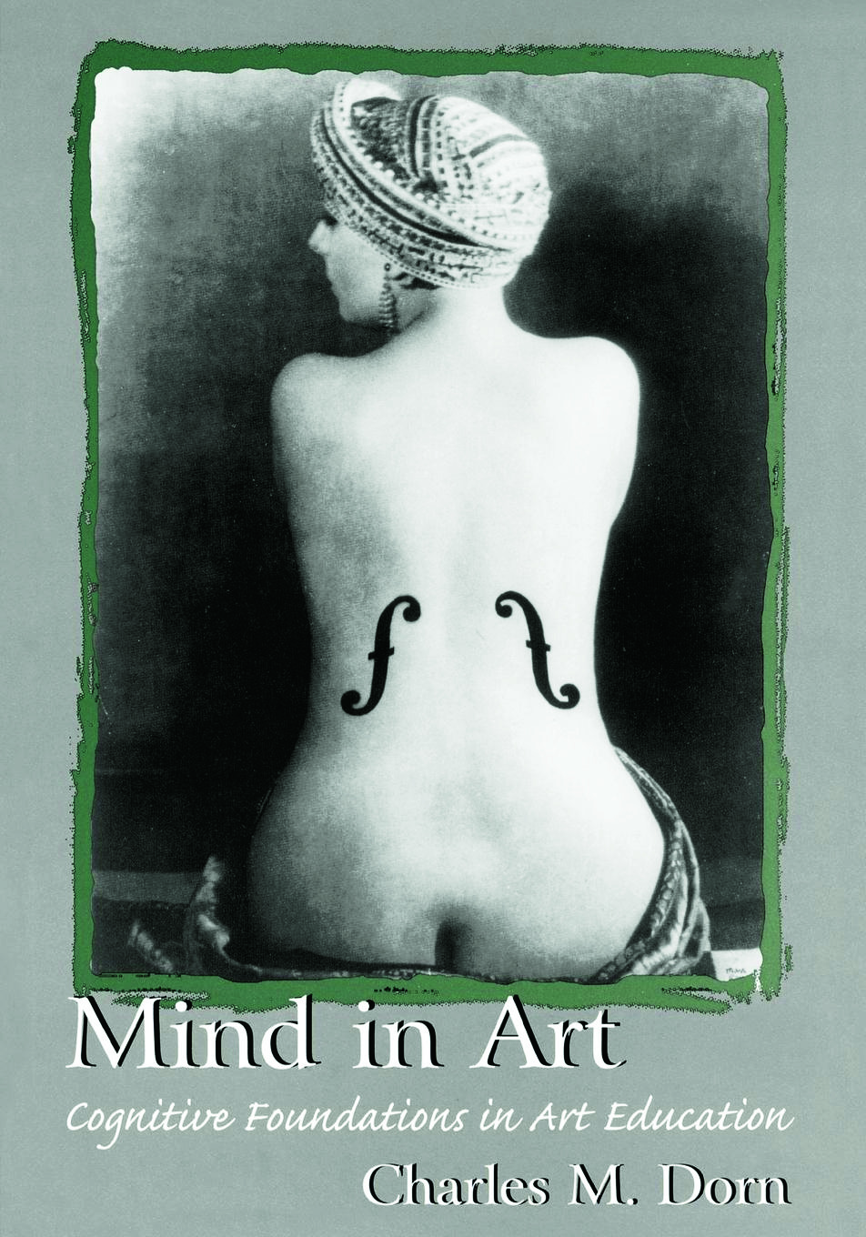 Mind in Art: Cognitive Foundations in Art Education, 1st Edition (Paperback) book cover