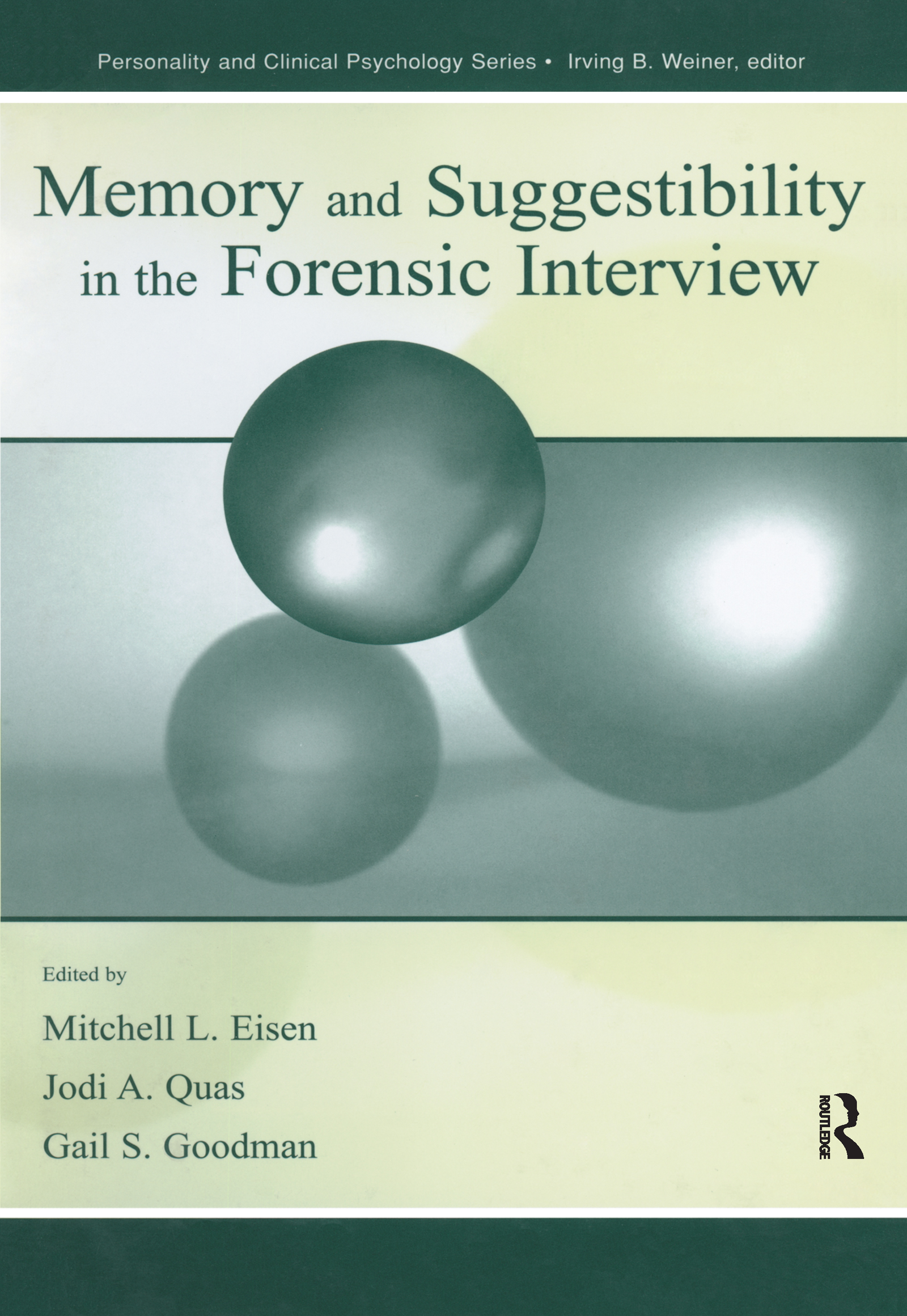 Memory and Suggestibility in the Forensic Interview (Hardback) book cover