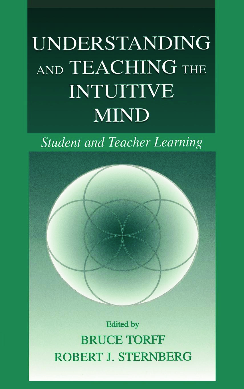 Understanding and Teaching the Intuitive Mind: Student and Teacher Learning (Hardback) book cover