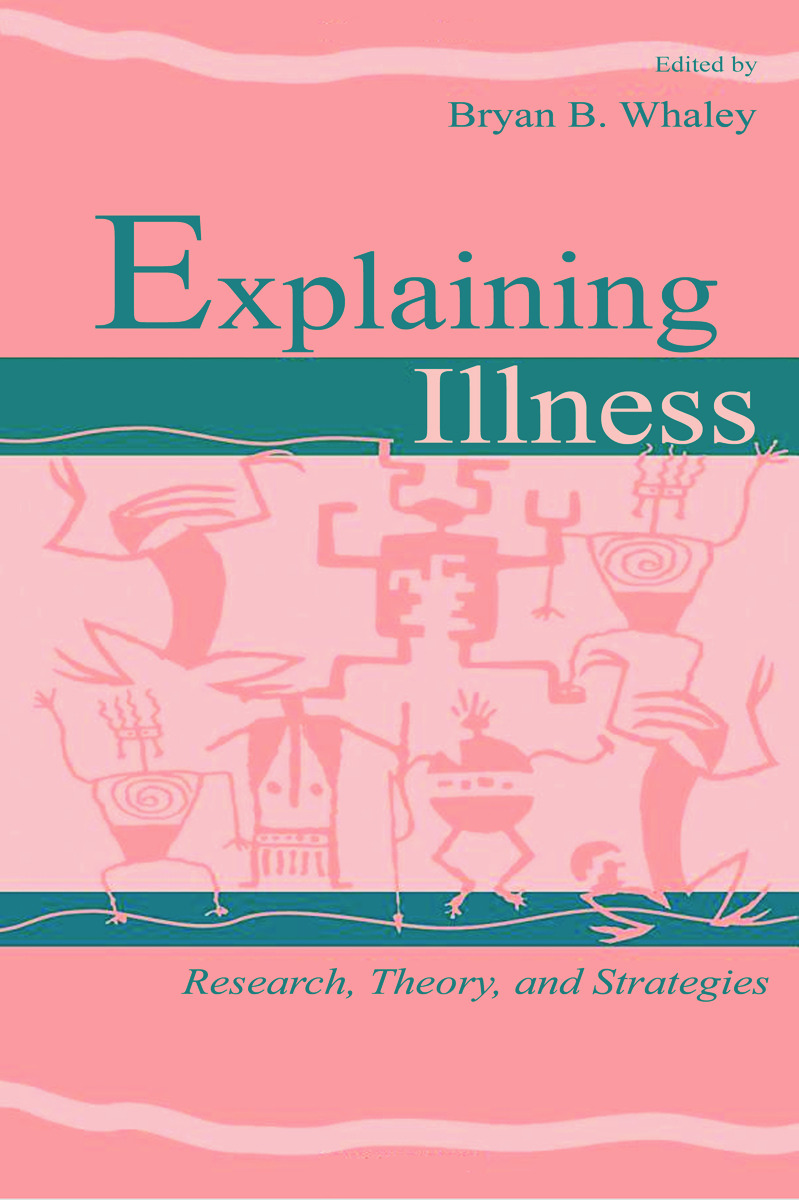 Explaining Illness: Research, Theory, and Strategies (Paperback) book cover