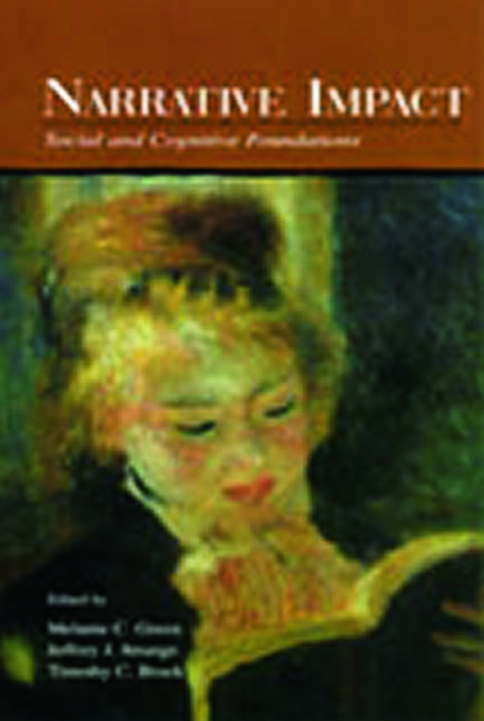 Narrative Impact: Social and Cognitive Foundations, 1st Edition (Hardback) book cover