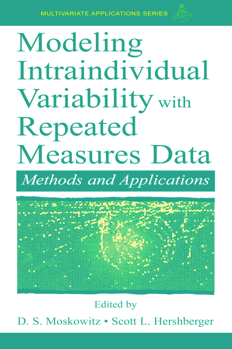 Modeling Intraindividual Variability With Repeated Measures Data: Methods and Applications book cover