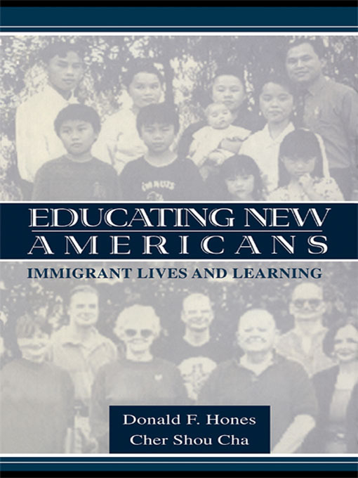 Educating New Americans: Immigrant Lives and Learning, 1st Edition (Paperback) book cover