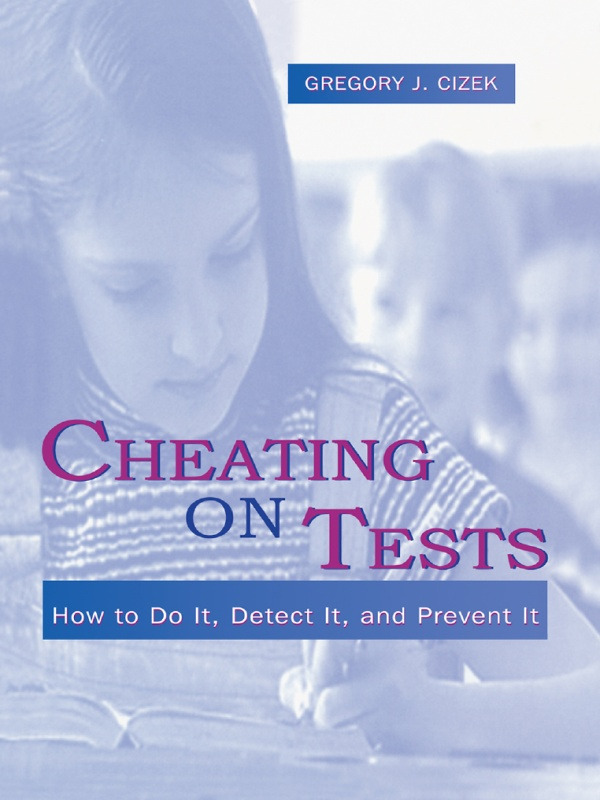 Cheating on Tests: How To Do It, Detect It, and Prevent It (Paperback) book cover
