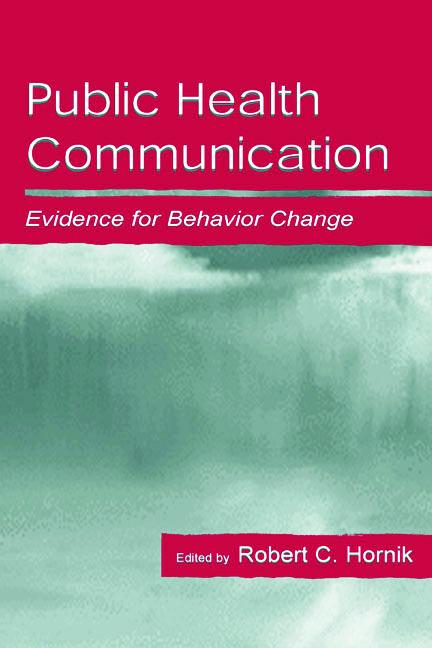 Public Health Communication: Evidence for Behavior Change, 1st Edition (Hardback) book cover