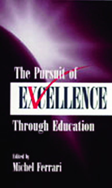 The Pursuit of Excellence Through Education book cover
