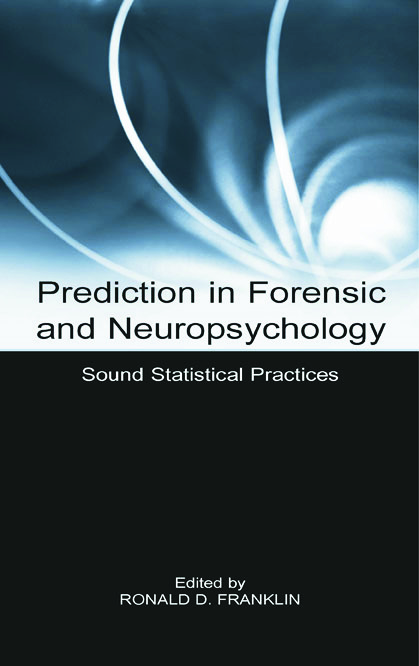 Prediction in Forensic and Neuropsychology