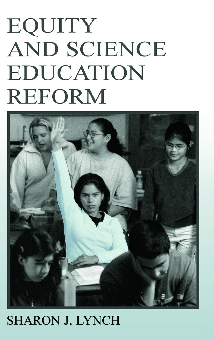 Equity and Science Education Reform: 1st Edition (Hardback) book cover