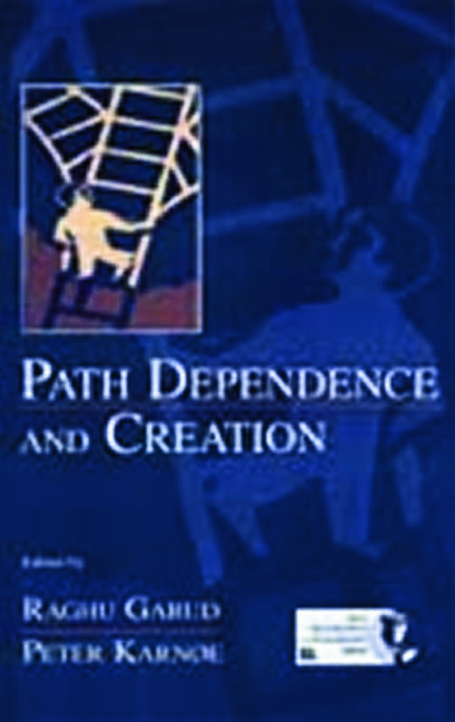 Path Dependence and Creation: 1st Edition (Hardback) book cover