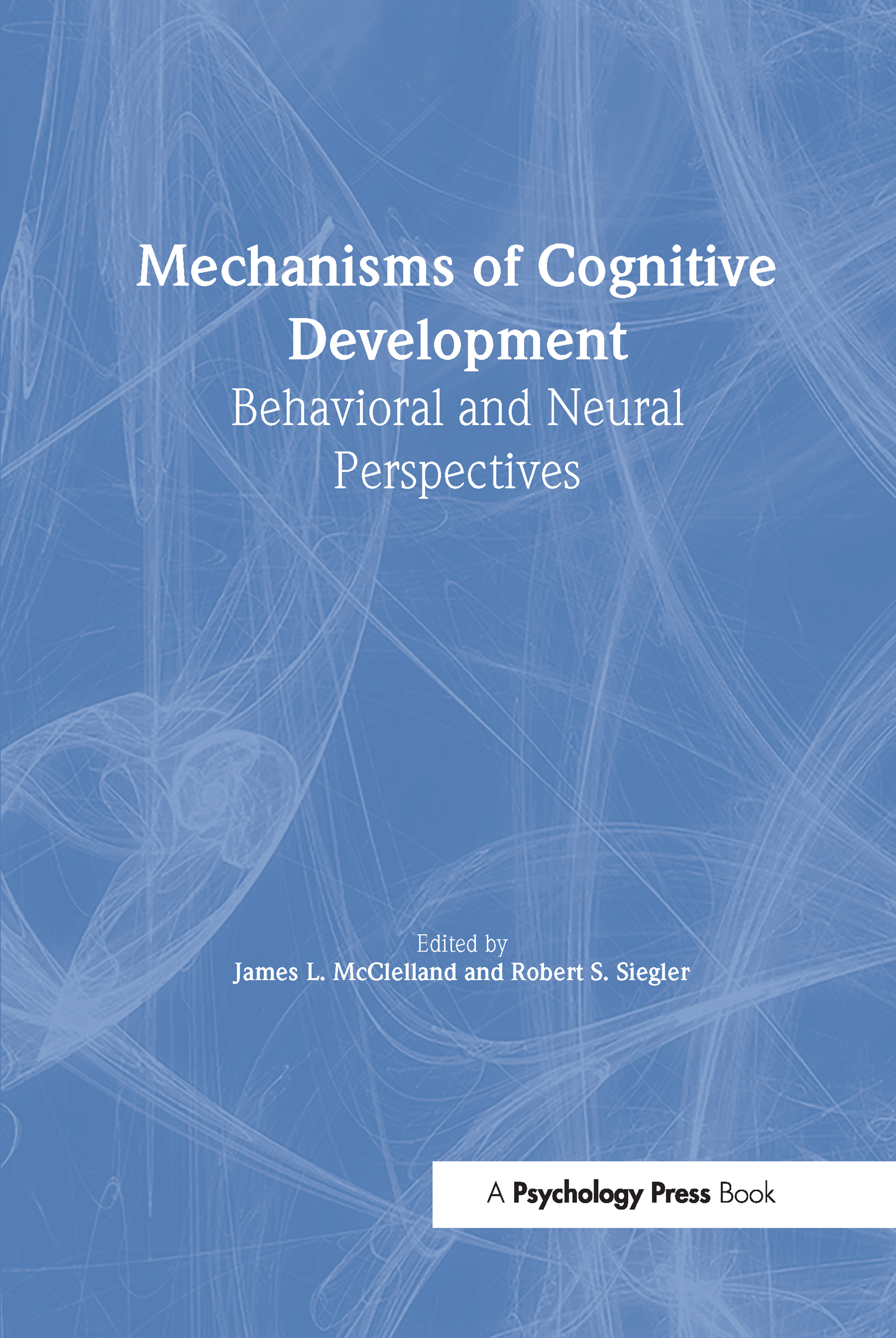 Mechanisms of Cognitive Development