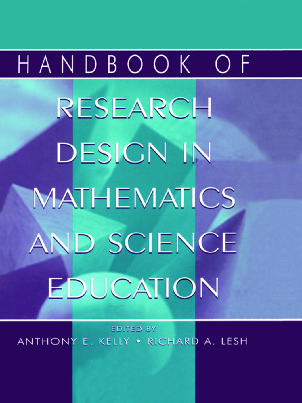 Handbook of Research Design in Mathematics and Science Education: 1st Edition (Hardback) book cover