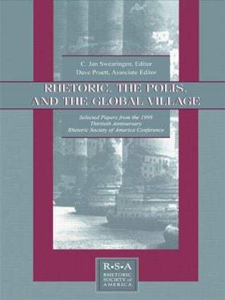 Rhetoric, the Polis, and the Global Village