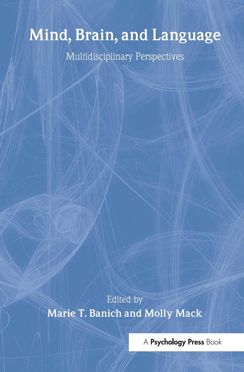 Mind, Brain, and Language: Multidisciplinary Perspectives, 1st Edition (Hardback) book cover