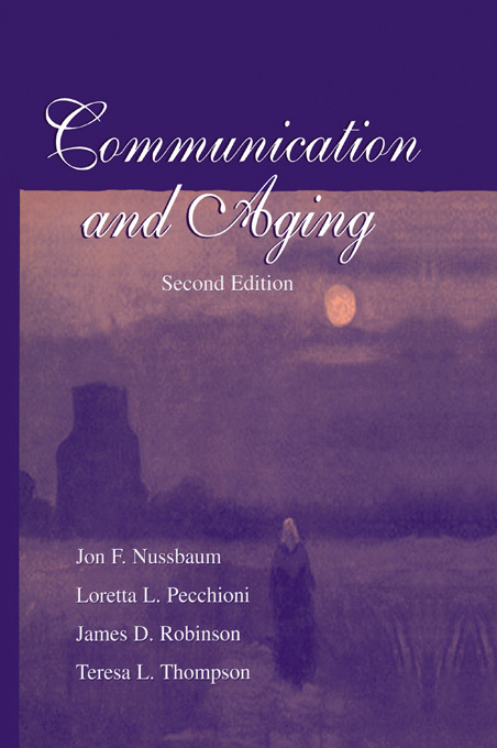 Communication and Aging: 2nd Edition (Paperback) book cover