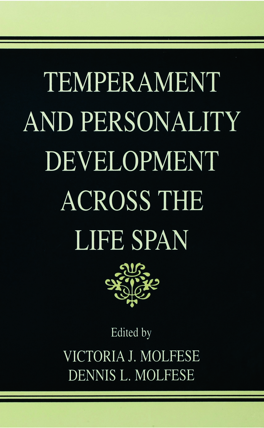 Temperament and Personality Development Across the Life Span (Hardback) book cover