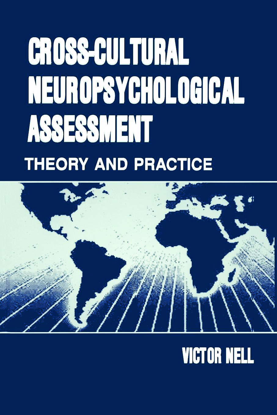 Cross-Cultural Neuropsychological Assessment: Theory and Practice (Paperback) book cover